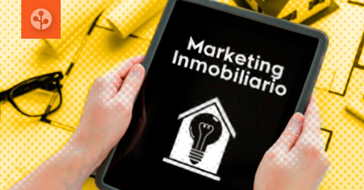 Marketing digital inmobiliario, ¿cómo ayuda a vender más inmuebles?